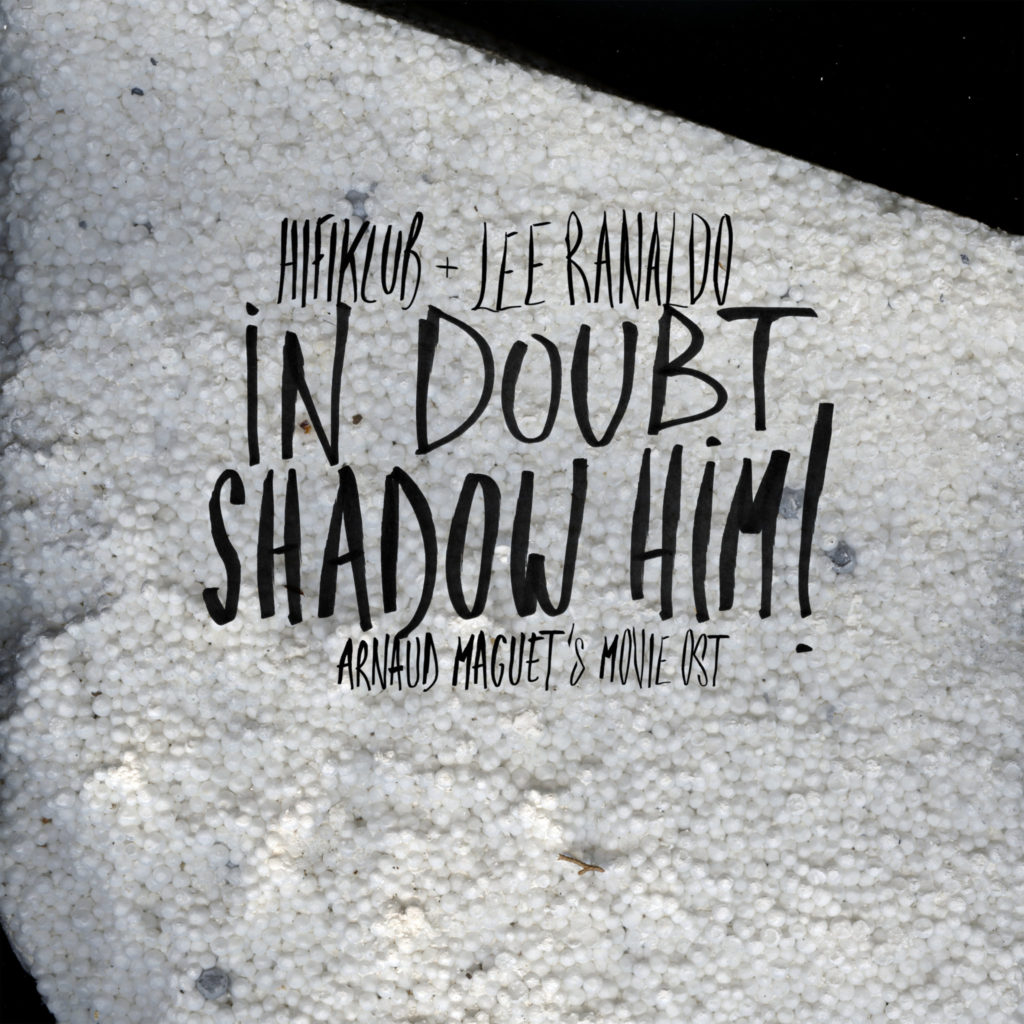 In Doubt, Shadow Him!