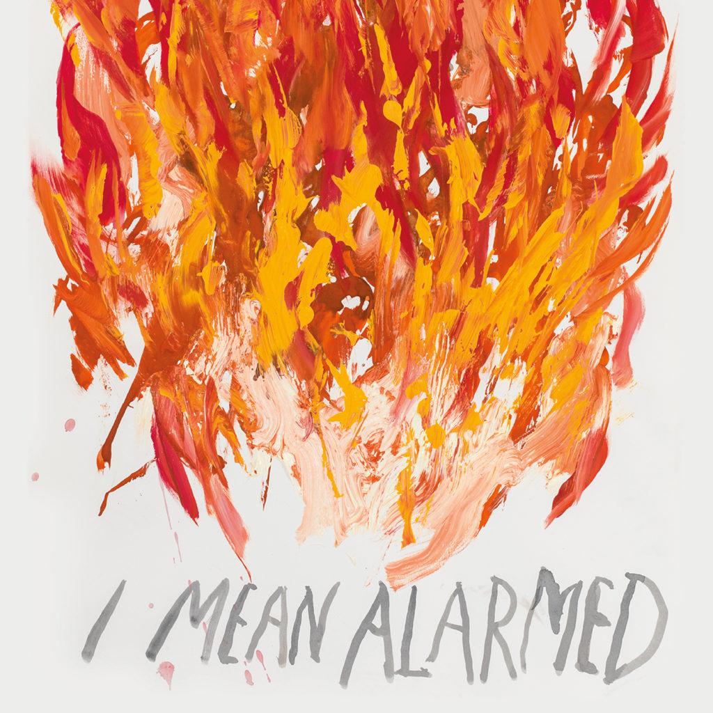 I Mean Alarmed